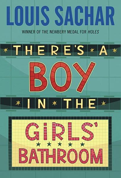 Download There s a Boy in the Girls  Bathroom Book