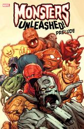Monsters Unleashed Prelude: Volume 1