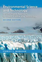Environmental Science and Technology: A Sustainable Approach to Green Science and Technology, Second Edition, Edition 2