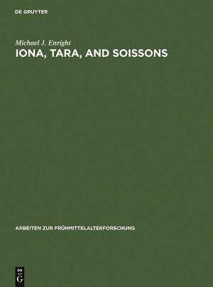 Iona, Tara, and Soissons