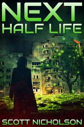 Half Life: A Post-Apocalyptic Thriller: Dark futuristic science fiction