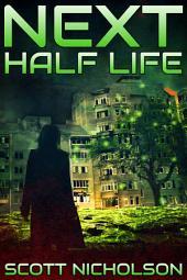 Half Life: A Post-Apocalyptic Thriller: Dark futuristic science fiction