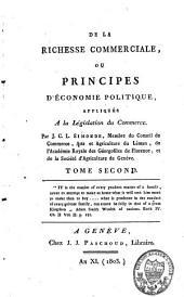 De la richesse commerciale ou principes d'économie politique, appliqués à la législation du commerce: Volume2