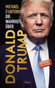 Die Wahrheit   ber Donald Trump PDF