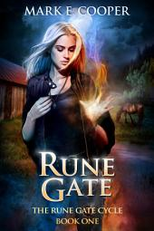 Rune Gate: Rune Gate Cycle 1