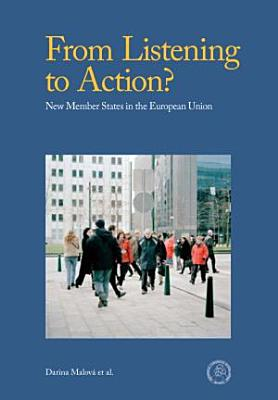From Listening To Action  New Member States In European Union PDF
