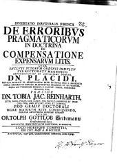 Diss. ... ¬inaug. de erroribus pragmaticorum in doctrina de compensatione expensarum litis