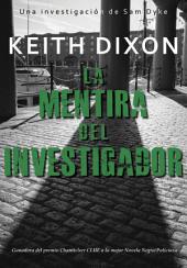La Mentira del Investigador