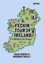 A Feckin' Tour of Ireland