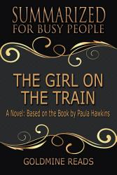 The Girl On The Train Summarized For Busy People Book PDF