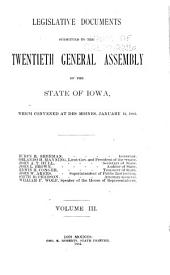 Legislative Documents Submitted to the General Assembly of the State of Iowa: Volume 3