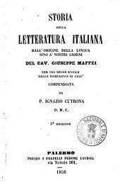 Storia della letteratura italiana dall'origine della lingua sino a nostri giorni del cav. Giuseppe Maffei