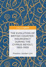 The Evolution of British Counter-Insurgency during the Cyprus Revolt, 1955–1959