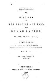 The History of the Decline and Fall of the Roman Empire, 1: With Maps