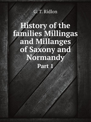 History of the families Millingas and Millanges of Saxony and Normandy PDF