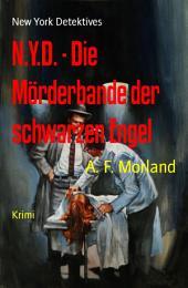 N.Y.D. - Die Mörderbande der schwarzen Engel: New York Detektives