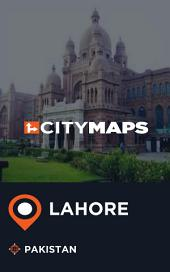 City Maps Lahore Pakistan