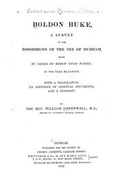 Boldon Buke: A Survey of the Possessions of the See of Durham, Made by Order of Bishop Hugh Pudsey, in the Year M.C.L.XXXIII.