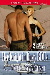 Her Knight in Dusty BDUs [Men Out of Uniform 2]