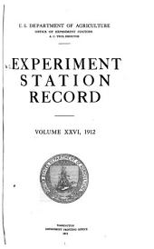 Experiment Station Record: Volume 26
