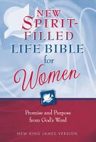 NKJV  The New Spirit Filled Life Bible for Women  eBook PDF