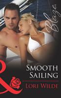 Smooth Sailing  Mills   Boon Blaze   Stop the Wedding   Book 2  PDF