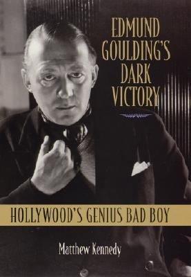 Edmund Goulding s Dark Victory