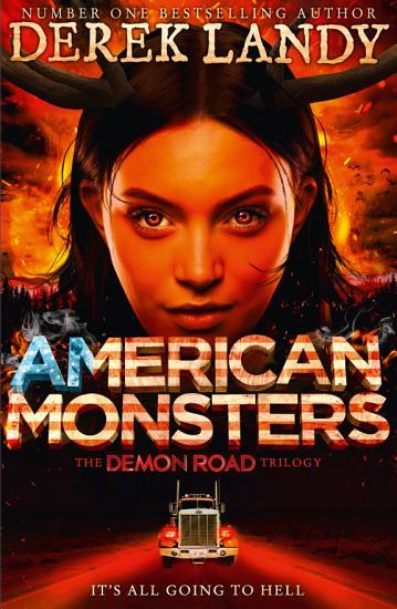 American Monsters  The Demon Road Trilogy  Book 3  PDF