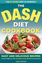 The DASH Diet Health Plan Cookbook