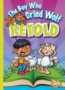 The Boy Who Cried Wolf Retold PDF