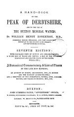 A hand-book to the Peak of Derbyshire, and to the use of the Buxton mineral waters; or, Buxton in 1854
