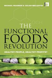The Functional Foods Revolution Book PDF