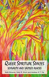 Queer Spiritual Spaces: Sexuality and Sacred Places