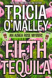 A Fifth of Tequila: An Althea Rose Mystery