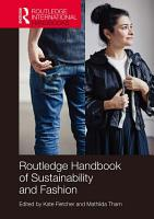Routledge Handbook of Sustainability and Fashion PDF