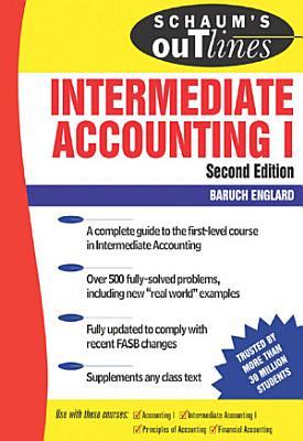 Schaum s Outline of Intermediate Accounting I   2ed