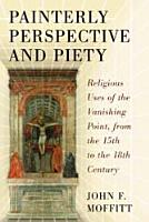 Painterly Perspective and Piety PDF