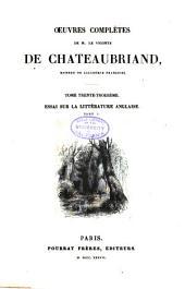 Oeuvres complètes de m. le vicomte de Chateaubriand: Essai sur la littérature anglaise