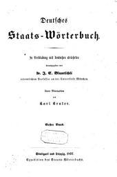 Deutsches Staats-Wörterbuch: in Verbindung mit deutschen Gelehrten, Band 1