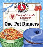 Circle of Friends: 25 One Pot Dinners