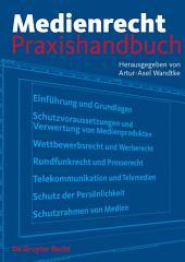 Medienrecht: Praxishandbuch