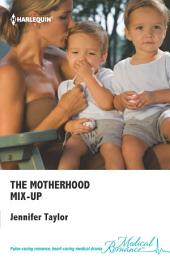 The Motherhood Mix-Up