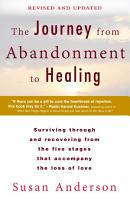 The Journey from Abandonment to Healing  Revised and Updated PDF