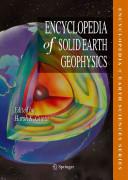 Encyclopedia of Solid Earth Geophysics PDF