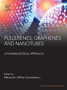 Fullerens  Graphenes and Nanotubes
