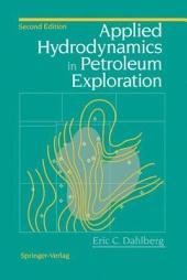 Applied Hydrodynamics in Petroleum Exploration: Edition 2