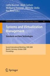 Systems and Virtualization Management: Standards and New Technologies