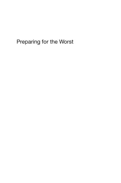 Preparing for the Worst