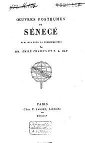 Oeuvres posthumes de Sénecé: pub. pour la première fois