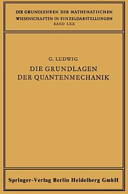 Die Grundlagen der Quantenmechanik PDF